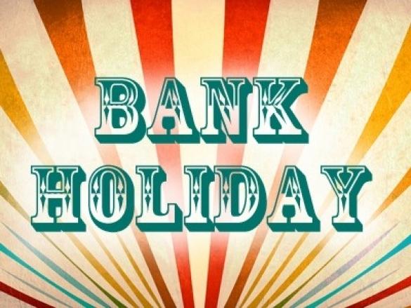 Closed Bank Holiday Monday May 5th