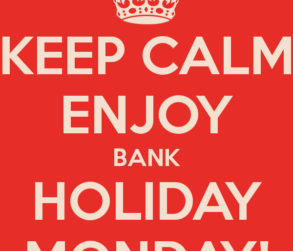 Closed Bank Holiday Monday 26th!