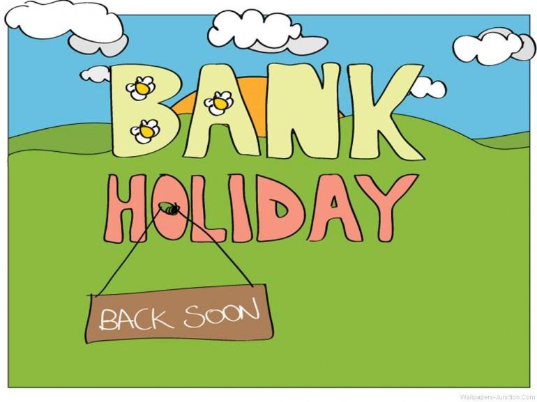 Closed Bank Holiday Monday 25th May!